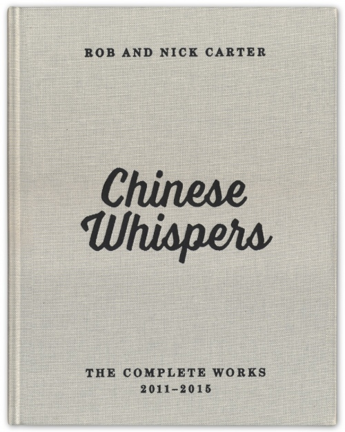 Rob and Nick Carter - Chinese Whispers · © Copyright 2017