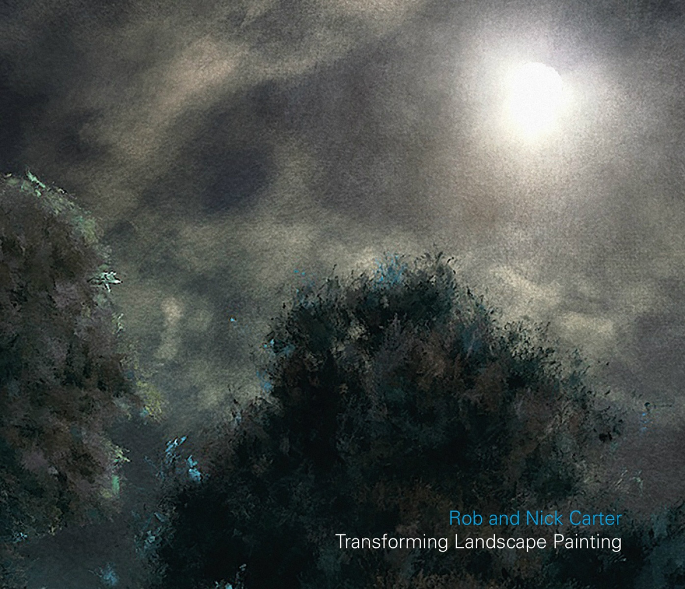 Rob and Nick Carter - Transforming Landscape Painting · © Copyright 2018